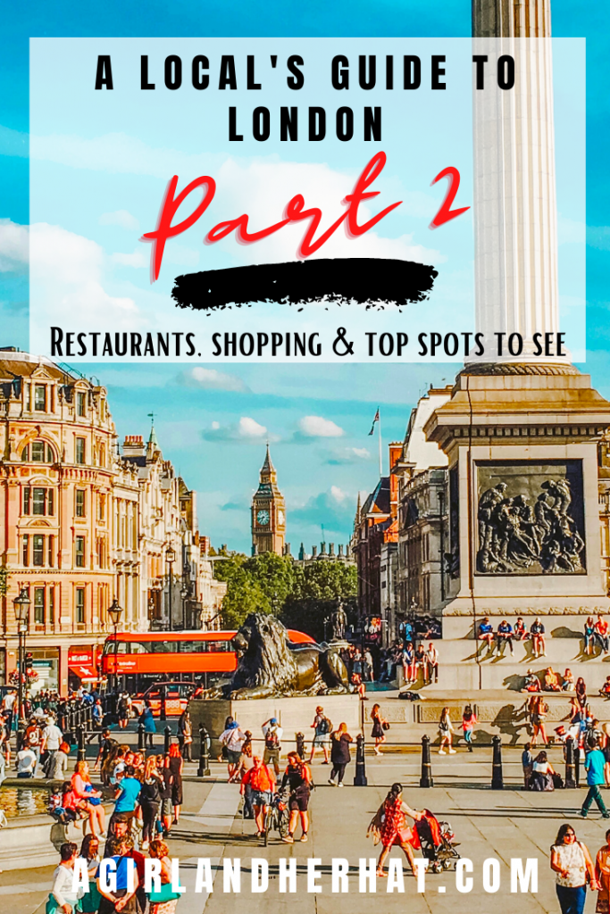 A Local's Guide to London Part 2